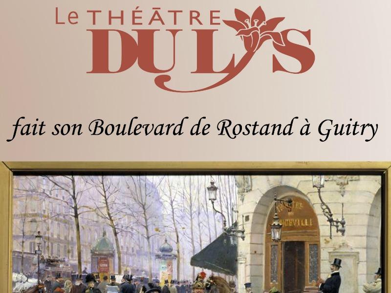 Le Théâtre du Lys fait son boulevard du lys
